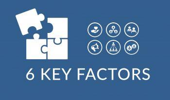 6 Key Factors